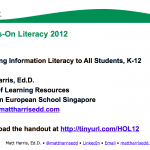 Teaching Information Literacy to All Students, K-12 – 2012 HOL