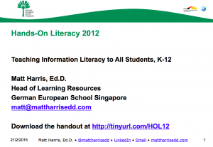 2012 HOL - Teaching Information Literacy to All Students, K-12 - Matt Harris,EdD