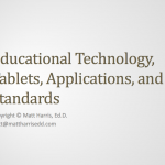 Educational Technology, Tablets, Applications, and Standards – 2013 AES