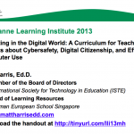 Parenting in the Digital World –  A Curriculum for Teaching Parents about Cybersafety, Digital Citizenship, and Effective Computer Use – 2013 LLI