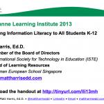 Teaching Information Literacy to All Students K-12 – 2013 LLI