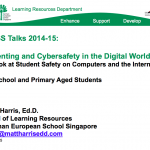 Parenting in the Digital World –  Primary School – 2015 GESS Talks