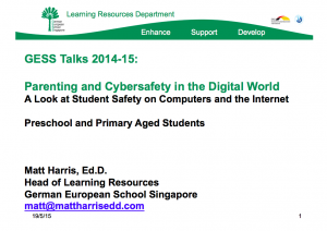 2015 GESS - Parenting in the Digital World -  Primary School - Matt Harris, EdD