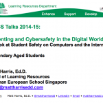 Parenting in the Digital World –  Secondary School – 2015 GESS Talks