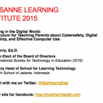 Parenting in the Digital World –  A Curriculum for Teaching Parents about Cybersafety, Digital Citizenship, and Effective Computer Use – 2015 Lausanne Learning Institute
