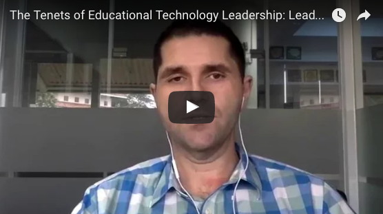 Tenets of Educational Technology Leadership - Leadership