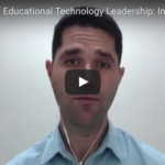 The Tenets of Educational Technology Leadership: INFORMATION TECHNOLOGY (IT)