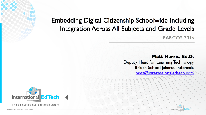Embedding Digital Citizenship School-wide Including Integration Across All Subjects and Grade Levels - EARCOS 16