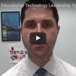 The Tenets of Educational Technology Leadership: SYSTEMIC THINKER
