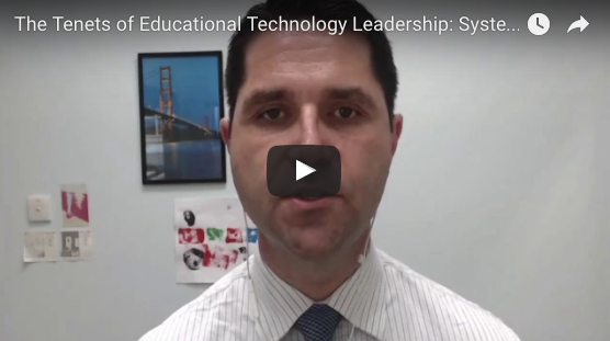 The Tenets of Educational Technology Leadership - SYSTEMIC THINKER
