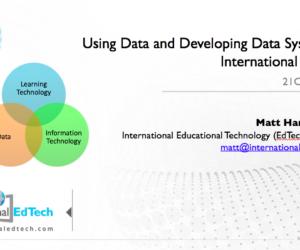 Using Data and Developing Data Systems in International Schools – 21CLHK 2017
