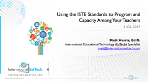 Using the ISTE Standards to Build Capacity Among Your Teachers - 21CLHK 2017
