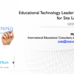 Educational Technology Leadership Training for Site Level Leaders – GESS Indonesia 2018