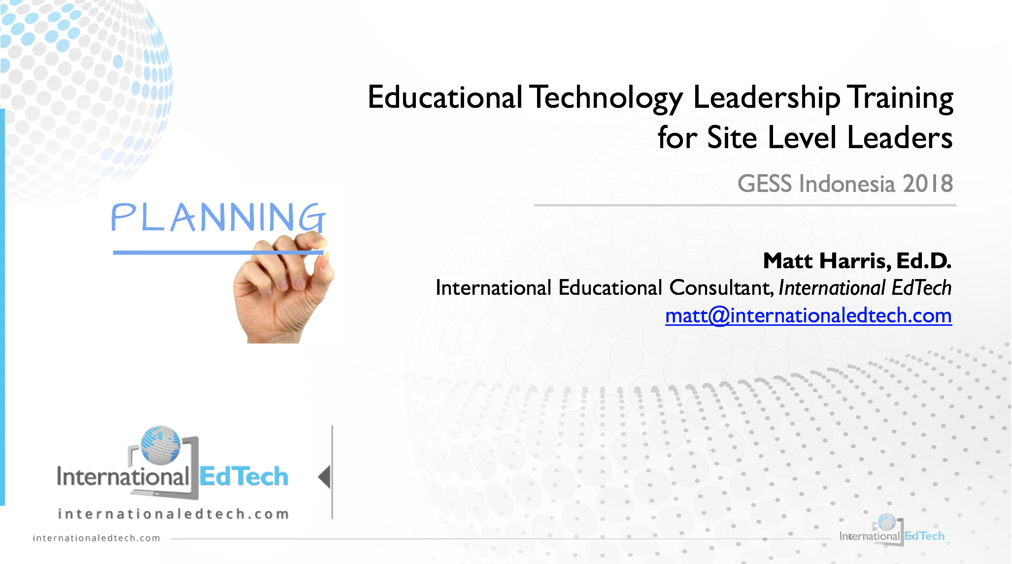 Educational Technology Leadership Training for Site Level Leaders - GESS Indonesia 2018