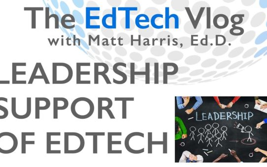 Leadership Support of EdTech in Schools