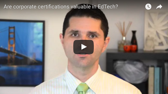 Are corporate certification programs valuable in EdTech?