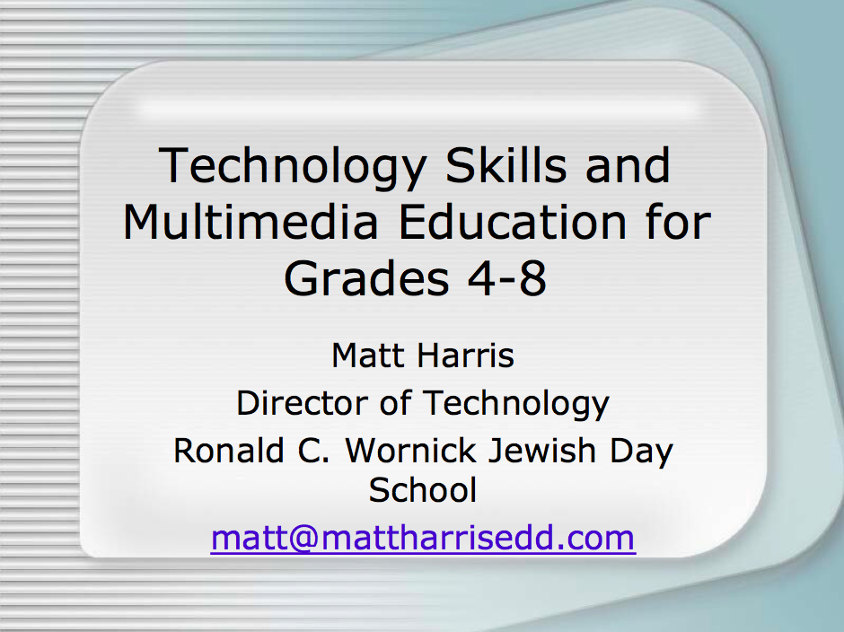 Technology Skills and Multimedia Education for Grades 4-8 – CITEA 2006