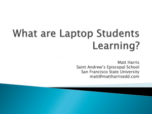 2010 LLI - What are Laptop Students Learning - Matt Harris, EdD.
