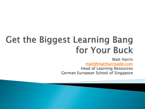 Get the Biggest Learning Bang for Your Buck - LLI 2011