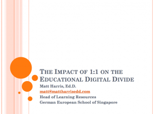 The Impact of 1-to-1 on the Educational Digital Divide - LLI 2011