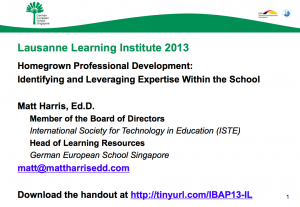 Homegrown Professional Development - Identifying and Leveraging Expertise Within the School - 2013 LLI
