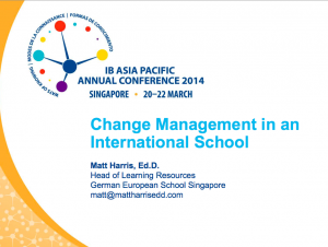 Change Management in an International School - 2014 IBAP
