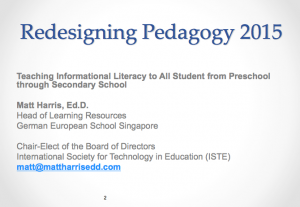 Teaching Informational Literacy to All Students from Preschool through Secondary School - 2015 Redesigning Pedagogy Conference