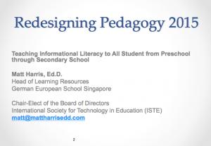 2015 RP - Teaching Informational Literacy to All Students from Preschool through Secondary School - Matt Harris,EdD