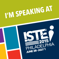 I am presenting at #ISTE15