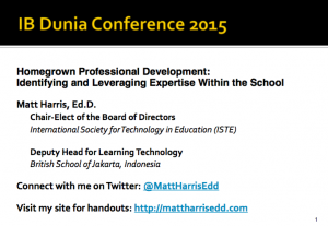 Homegrown Professional Development - 2015 IB Dunia Conference