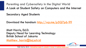 Parenting in the Digital World -  Primary School - 2015 British School of Jakarta