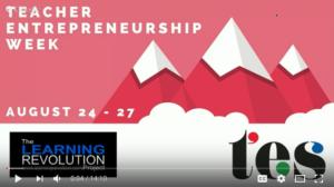 Teacher Entrepreneurship Week (#TEWeek)