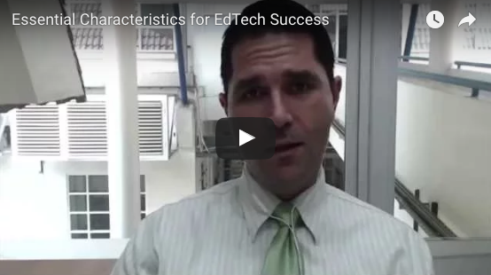 Essential Characteristics for Educational Technology (#EdTech) Success