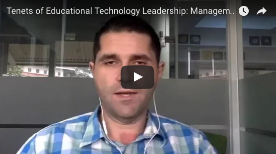 The Tenets of Educational Technology Leadership: MANAGEMENT