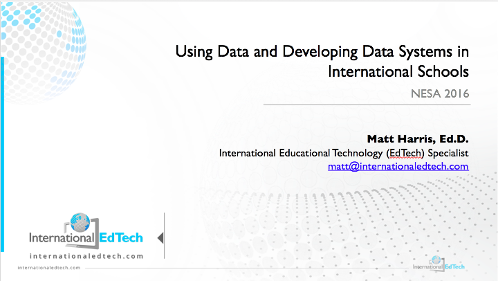 Using Data and Developing Data Systems in International Schools - NESA 2016