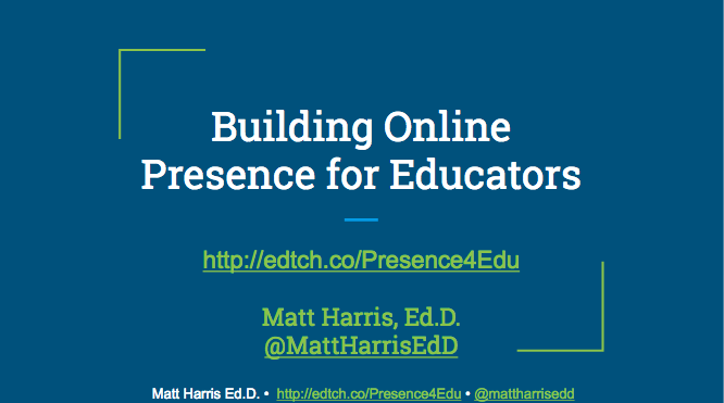 Building Online Presence for Educators - BSJ 2017