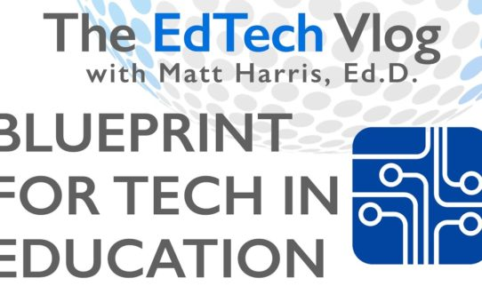 The Blueprint for Technology in Education