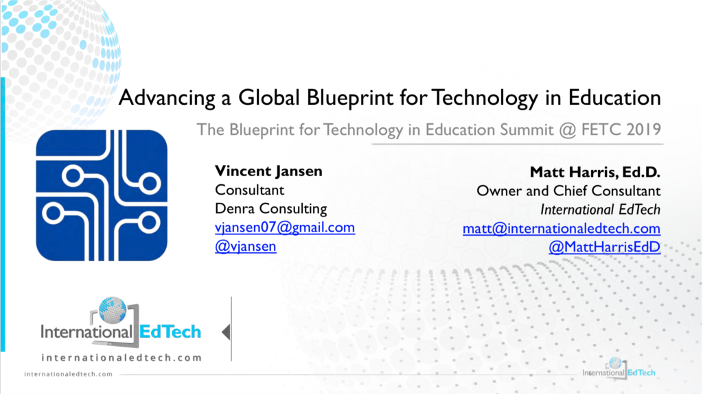 Advancing a Global Blueprint for Technology in Education - FETC 2019
