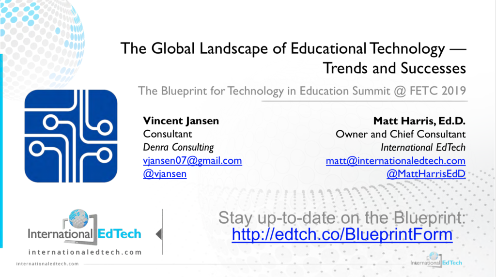 The Global Landscape of Educational Technology — Trends and Successes - FETC 2019