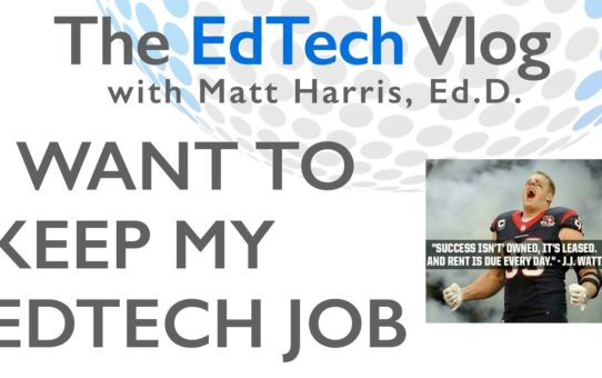 I Want to Keep My EdTech Job
