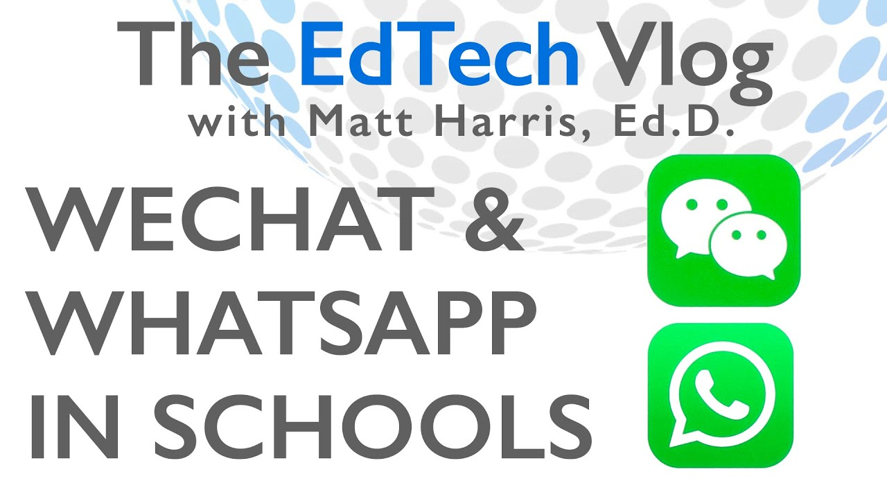 WeChat and WhatsApp in Schools