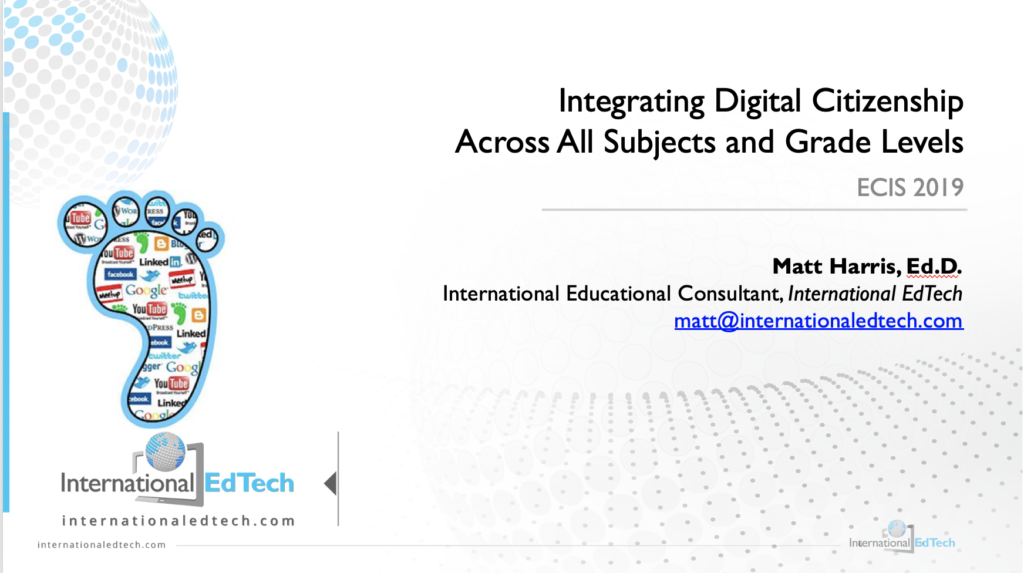 Integrating Digital Citizenship Across All Subjects and Grade Levels - ECIS 2019