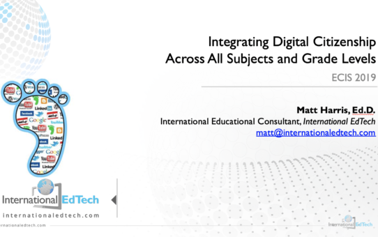 Integrating Digital Citizenship Across All Subjects and Grade Levels – ECIS 2019
