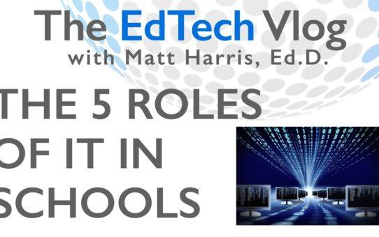 The 5 Roles of IT in Schools