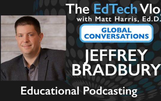 Jeff Bradbury – Educational Podcasting – Global Conversations