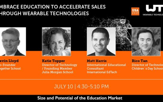 Wearables  4 – Size and Potential of the Education Market