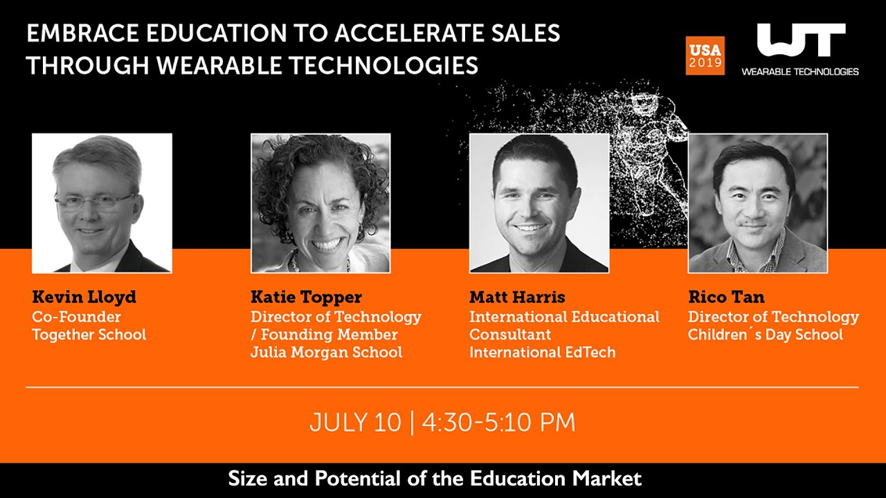 Wearables  4 - Size and Potential of the Education Market