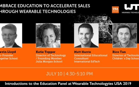 Wearables  1 – Introductions to the Education Panel at Wearable Technologies USA 2019