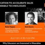 Wearables  2 - Why Educators are Interested In Wearables