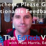 Teachers, Please Give Actionable Feedback